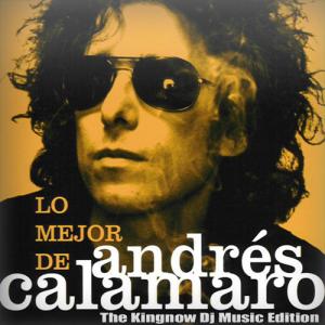 Andres Calamaro - Lo Mejor De [Kingnow Edition] (2014)