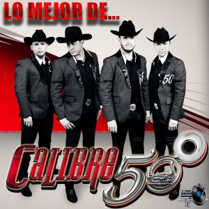 Calibre 50 - Lo Mejor De (2015)